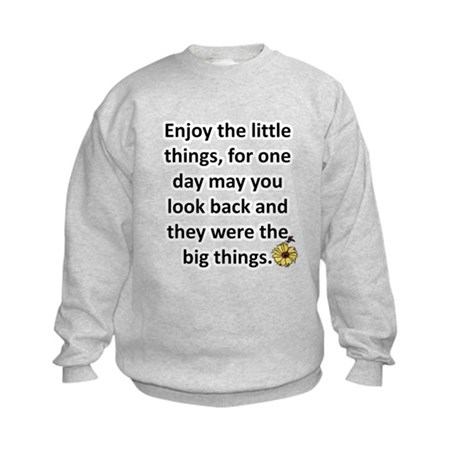 Enjoy the little things Kids Sweatshirt