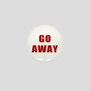 Go Away Mini Button