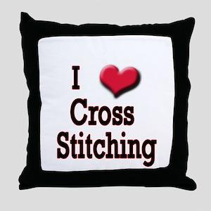 I Love (Heart) Cross Stitchin Throw Pillow