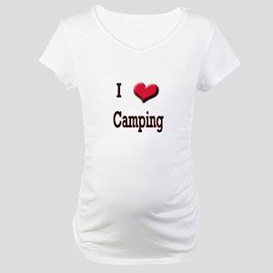 I Love (Heart) Camping Maternity T-Shirt