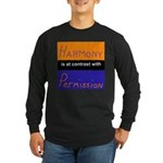 Harmony Permission Long Sleeve Dark T-Shirt