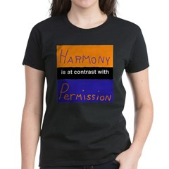 Harmony Permission Women's Dark T-Shirt