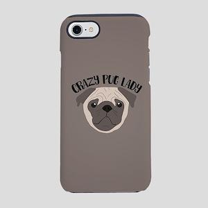 Crazy Pug Lady iPhone 8/7 Tough Case