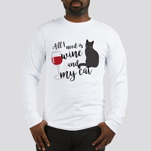 All I Need is Wine and My Cat Long Sleeve T-Shirt