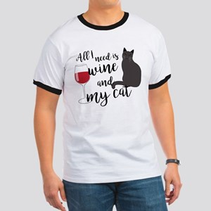 All I Need is Wine and My Cat Ringer T