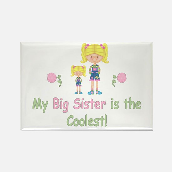 Coolest Big Sister (bl) Rectangle Magnet