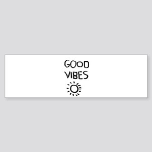 Good Vibes Bumper Sticker