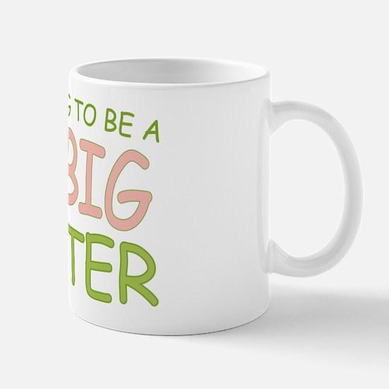 Going To Be Big Sister (rh) Mug