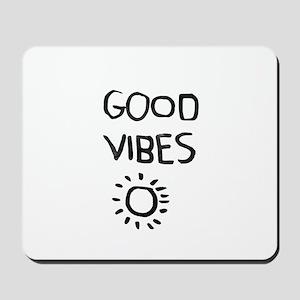 Good Vibes Mousepad