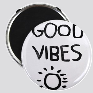 Good Vibes Magnets