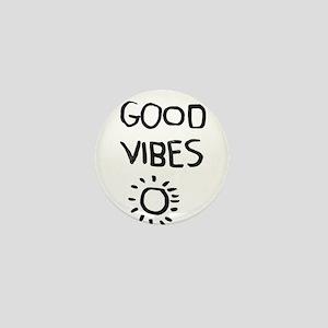 Good Vibes Mini Button
