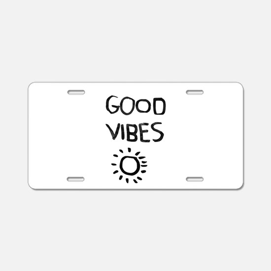 Good Vibes Aluminum License Plate