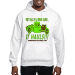 IT HAULS! Hooded Sweatshirt
