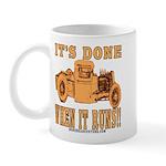 DONE WHEN IT RUNS Mug