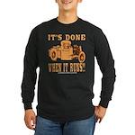 DONE WHEN IT RUNS Long Sleeve Dark T-Shirt