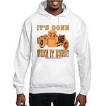 DONE WHEN IT RUNS Hooded Sweatshirt