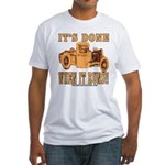 DONE WHEN IT RUNS Fitted T-Shirt