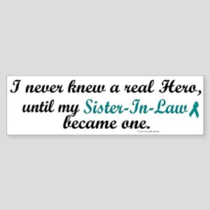 Never Knew A Hero OC (Sister-In-Law) Sticker (Bump