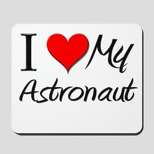 I Heart My Astronaut Mousepad