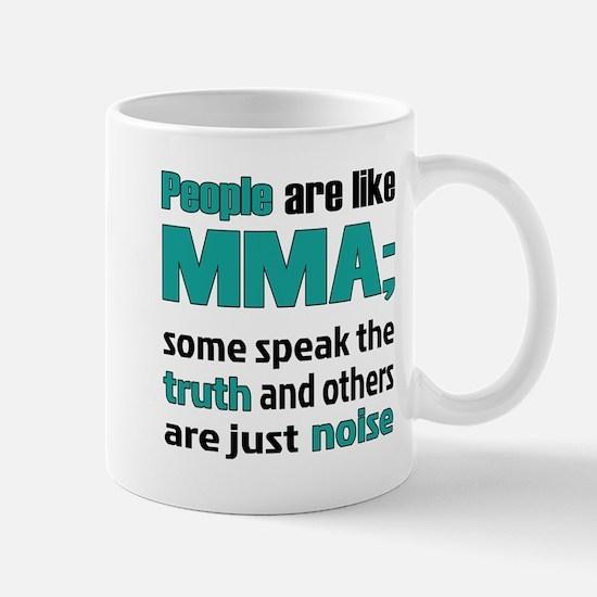 People are like MMA Mug
