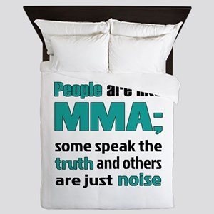 People are like MMA Queen Duvet