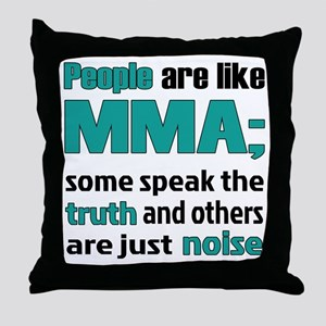 People are like MMA Throw Pillow