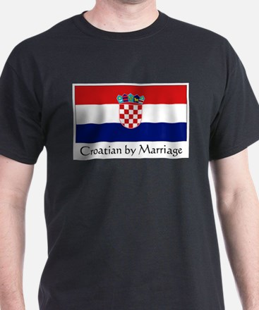 Croatian by Marriage White T-Shirt