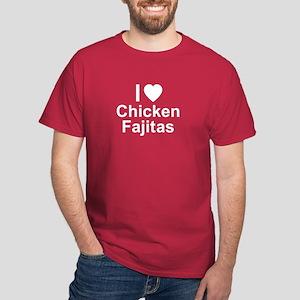 Chicken Fajitas Dark T-Shirt