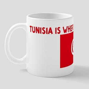 TUNISIA IS WHERE IT ALL HAPPE Mug