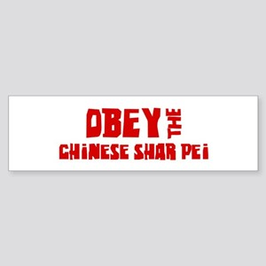 Obey the Chinese Shar Pei Bumper Sticker