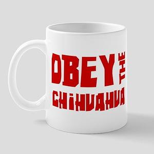 Obey the Chihuahua Mug