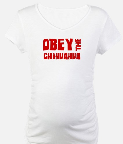 Obey the Chihuahua Shirt
