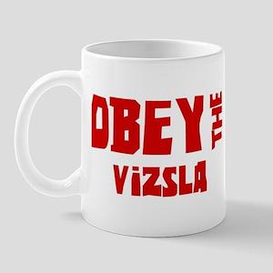 Obey the Vizsla Mug
