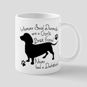 Dachshund: Girls Best Friend 11 oz Ceramic Mug