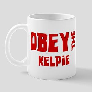 Obey the Kelpie Mug