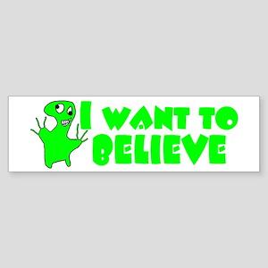 Alien Belief Bumper Sticker