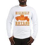 HillBilly HotRod Long Sleeve T-Shirt
