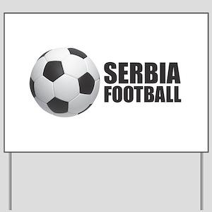 Serbia Football Yard Sign