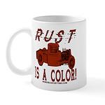 RUST IS A COLOR Mug