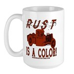RUST IS A COLOR Large Mug