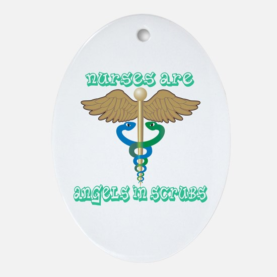 Nurses Are Angels in Scrubs Oval Ornament