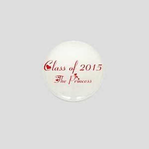 class of 2015 princess Mini Button
