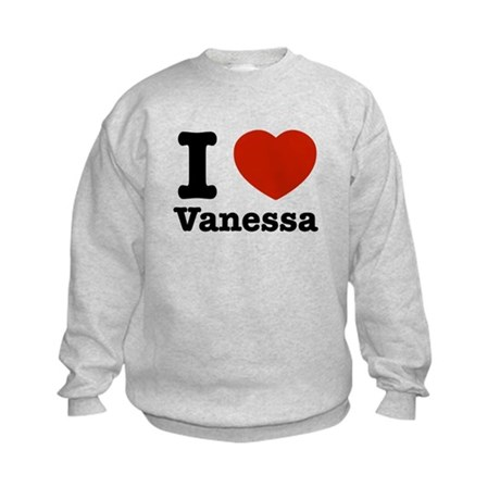 I love Vanessa Kids Sweatshirt