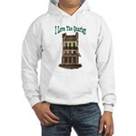 I Love The French Quarter Hooded Sweatshirt