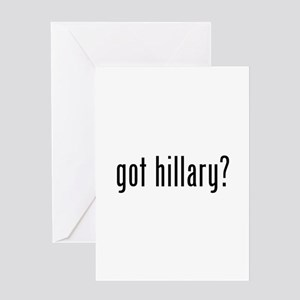 got hillary? Greeting Card