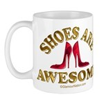 Shoes are Awesome Mug