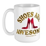 Shoes are Awesome Large Mug