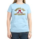 Shoes are Awesome Women's Light T-Shirt