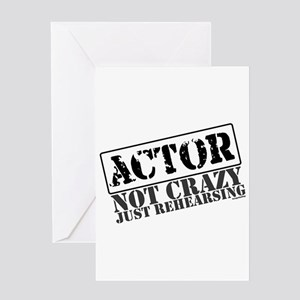 Not Crazy Just Rehearsing Greeting Card