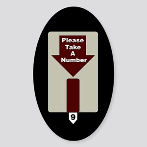 Please Take A Number Oval Sticker